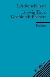 Lektüreschlüssel Ludwig Tieck 'Der blonde Eckbert'