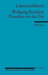 Lektüreschlüssel Wolfgang Borchert 'Draußen vor der Tür'