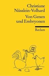 Von Genen und Embryonen