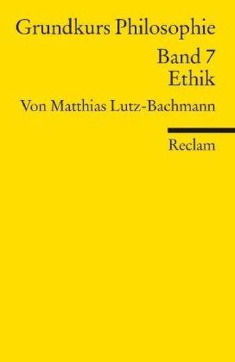 Grundkurs Philosophie. Bd.7