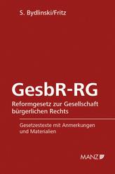 GesbR-RG Reformgesetz zur Gesellschaft bürgerlichen Rechts (f. Österreich)