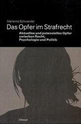 Das Opfer im Strafrecht (f. d. Schweiz)