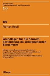 Grundlagen für die Konzernbesteuerung im schweizerischen Steuerrecht