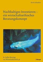 Nachhaltiges Investieren - ein wirtschaftsethisches Beratungskonzept