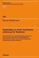 Gedanken zu einer Insolvenzordnung für Kantone (f. d. Schweiz)