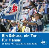 Ein Schuss, ein Tor - für Hansa, Audio-CD