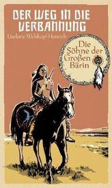 Die Söhne der Großen Bärin - Der Weg in die Verbannung