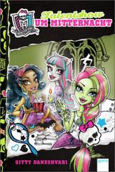 Monster High - Talentshow um Mitternacht