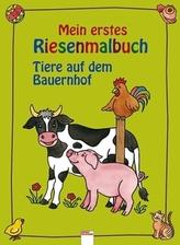 Mein erstes Riesenmalbuch, Tiere auf dem Bauernhof