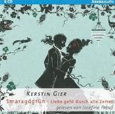 Liebe geht durch alle Zeiten - Smaragdgrün, 6 Audio-CDs