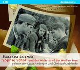 Sophie Scholl und der Widerstand der Weißen Rose, 2 Audio-CDs