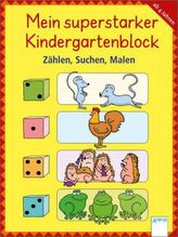 Mein superstarker Kindergartenblock - Zählen, Suchen, Malen