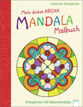 Mein dickes Arena Mandala-Malbuch