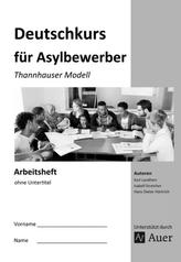 Deutschkurs für Asylbewerber - Arbeitsheft ohne Untertitel