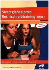Strategiebasiertes Rechtschreibtraining. Bd.1