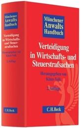 Münchener Anwaltshandbuch Verteidigung in Wirtschafts- und Steuerstrafsachen