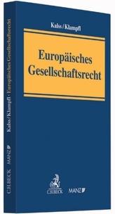 Europäisches Gesellschaftsrecht, Kommentar