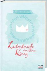 Liebesbriefe von deinem König