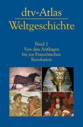 dtv-Atlas Weltgeschichte. Bd.1