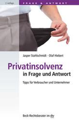 Privatinsolvenz in Frage und Antwort