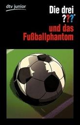 Die drei Fragezeichen und das Fußballphantom