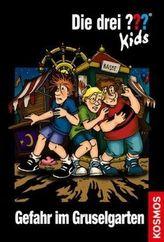 Die drei Fragezeichen-Kids, Gefahr im Gruselgarten
