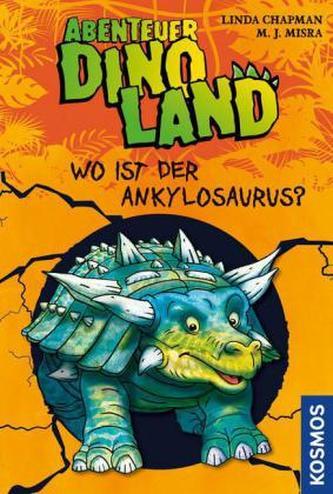 Abenteuer Dinoland - Wo ist der Ankylosaurus?