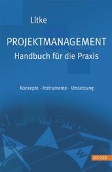 Projektmanagement, Handbuch für die Praxis, m. CD-ROM