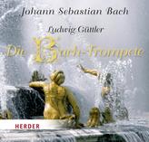 Die Bach-Trompete, 1 Audio-CD