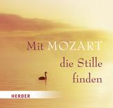 Mit Mozart die Stille finden, 1 Audio-CD