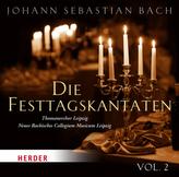 Die Festtagskantaten, Audio-CD. Vol.2