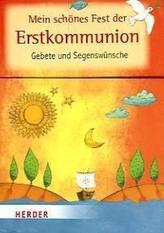 Mein schönes Fest der Erstkommunion