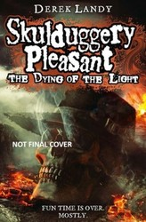 Skulduggery Pleasant - The Dying of the Light. Skulduggery Pleasant - Das Sterben des Lichts, englische Ausgabe