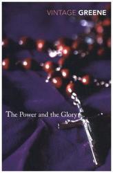 The Power and the Glory. Die Kraft und die Herrlichkeit, engl. Ausgabe