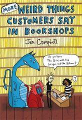 More Weird Things Customers Say in Bookshops. 'Verkaufen Sie auch Bücher?', englische Ausgabe