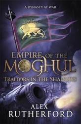 Empire of the Moghul - Traitors in the Shadows