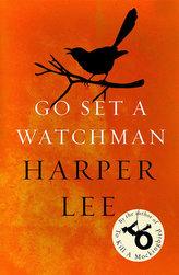 Go Set A Watchman. Gehe hin, stelle einen Wächter, englische Ausgabe