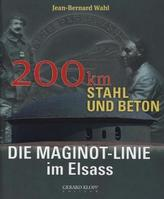 Die Maginot-Linie im Elsass. 200 km Stahl und Beton