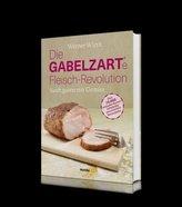 Die gabelzarte Fleisch-Revolution