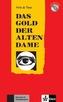 Das Gold der alten Dame, m. Mini-Audio-CD