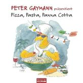 Pizza, Pasta, Panna Cotta