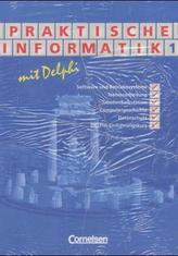 Praktische Informatik mit Delphi, 2 Bde.