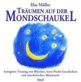 Träumen auf der Mondschaukel, 1 Audio-CD