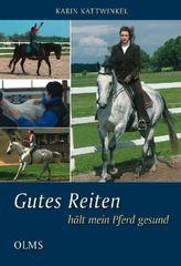 Gutes Reiten hält mein Pferd gesund. Bd.1