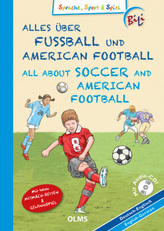 Alles über Fußball und American Football, Deutsch-Englisch, m. Audio-CD. All About Soccer and American Football