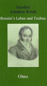 Rossini's Leben und Treiben