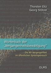 Wörterbuch der 'Vergangenheitsbewältigung'. Bd.1