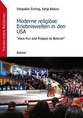 Moderne religiöse Erlebniswelten in den USA