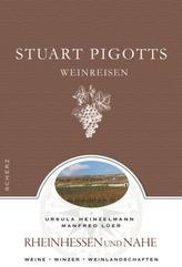 Stuart Pigotts Weinreisen, Rheinhessen und Nahe