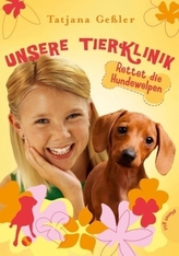 Unsere Tierklinik - Rettet die Hundewelpen